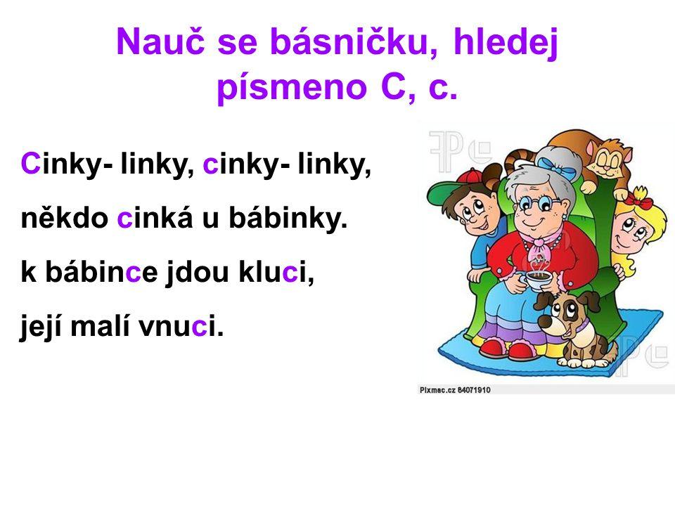 Nauč se básničku, hledej písmeno C, c.