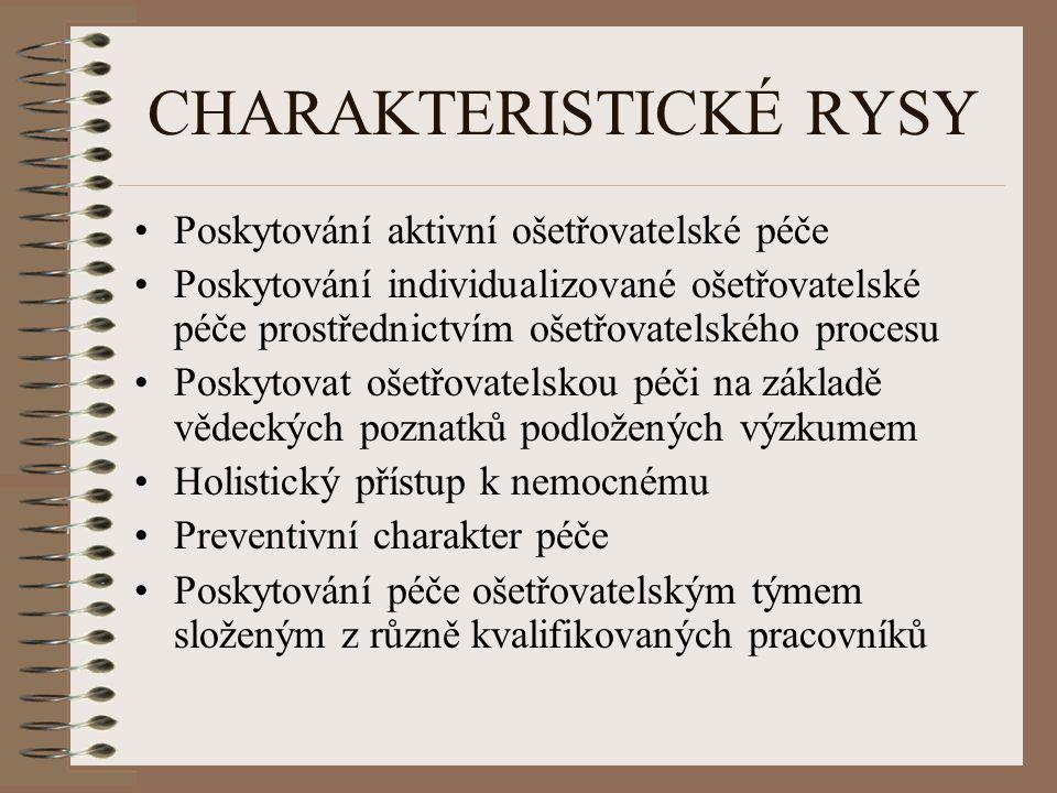CHARAKTERISTICKÉ RYSY