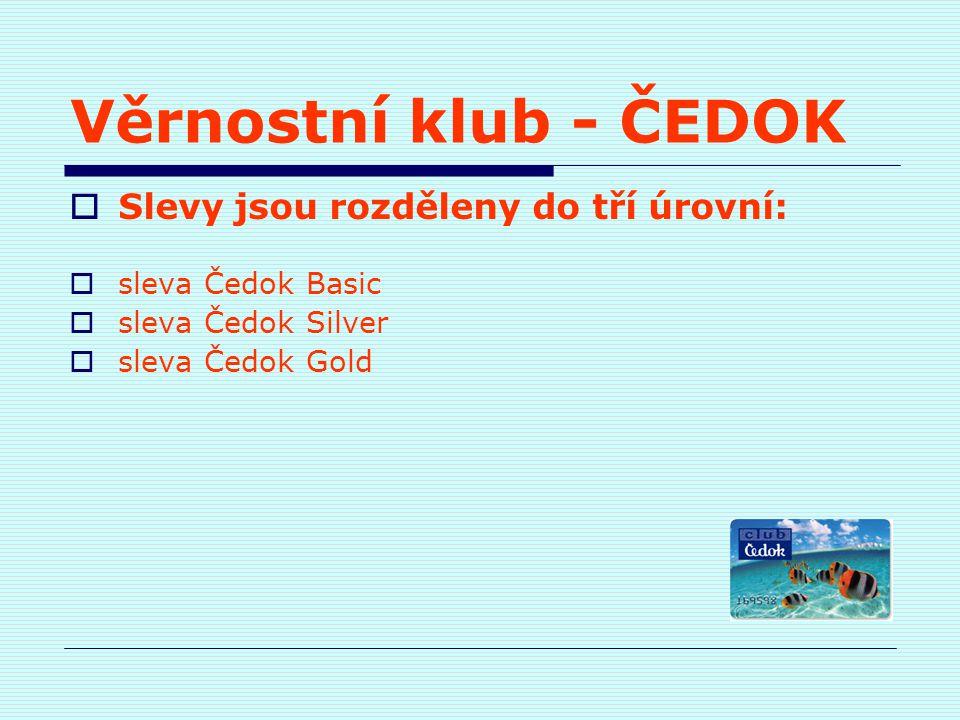 Věrnostní klub - ČEDOK Slevy jsou rozděleny do tří úrovní: