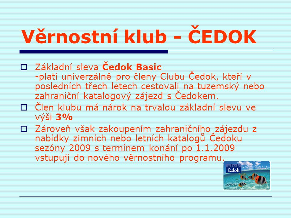 Věrnostní klub - ČEDOK