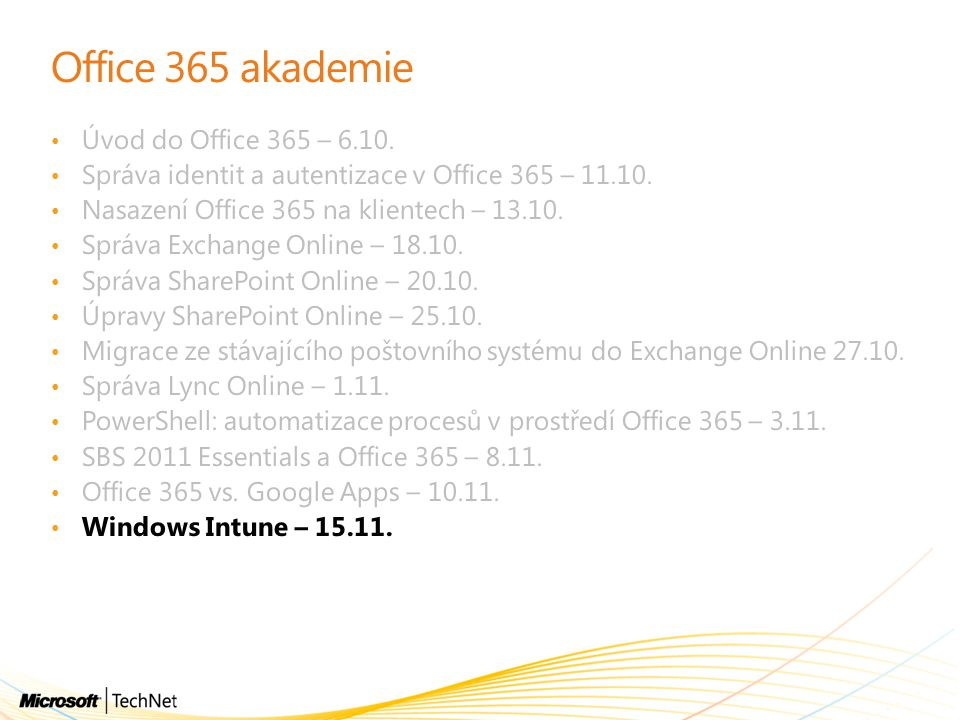 Office 365 akademie Úvod do Office 365 – 6.10.