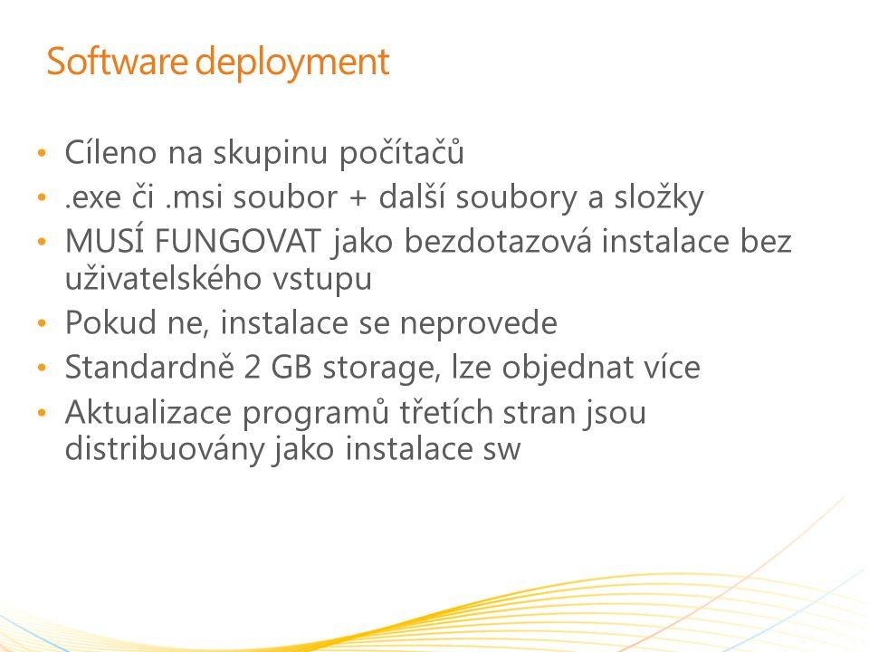 Software deployment Cíleno na skupinu počítačů