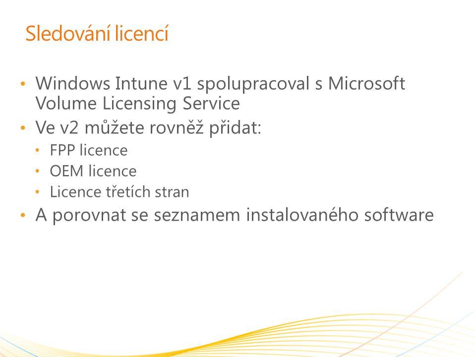 Sledování licencí Windows Intune v1 spolupracoval s Microsoft Volume Licensing Service. Ve v2 můžete rovněž přidat: