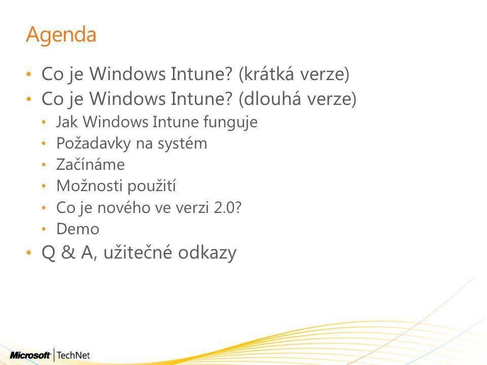 Agenda Co je Windows Intune (krátká verze)