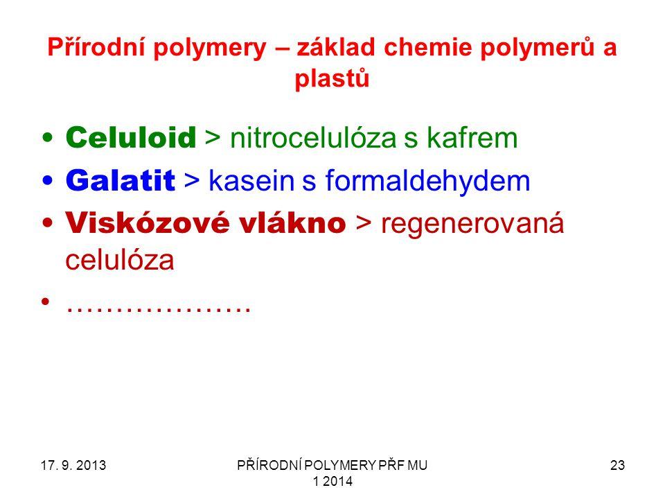 Přírodní polymery – základ chemie polymerů a plastů