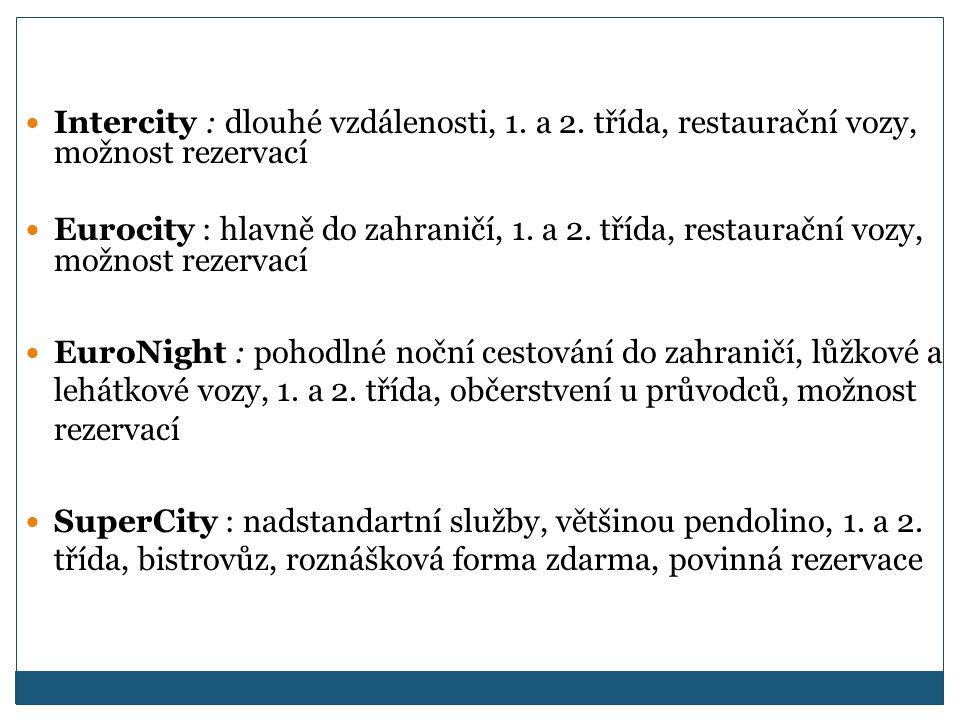 Intercity : dlouhé vzdálenosti, 1. a 2