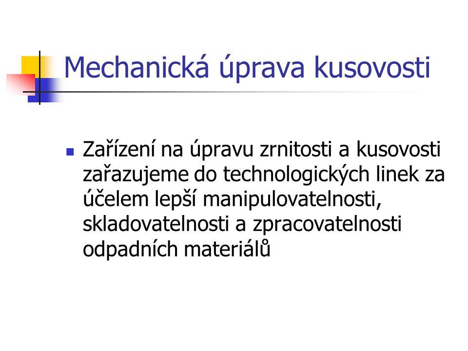Mechanická úprava kusovosti