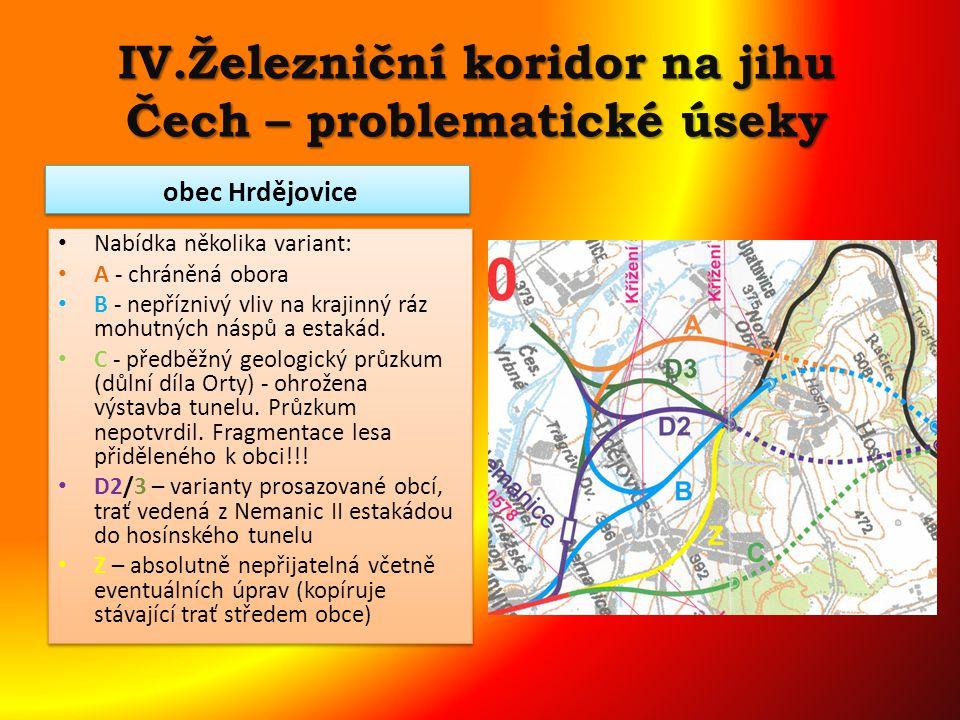 IV.Železniční koridor na jihu Čech – problematické úseky