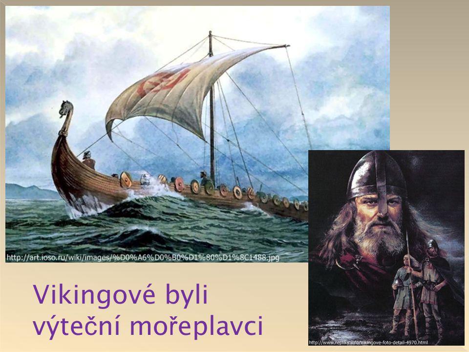 Vikingové byli výteční mořeplavci