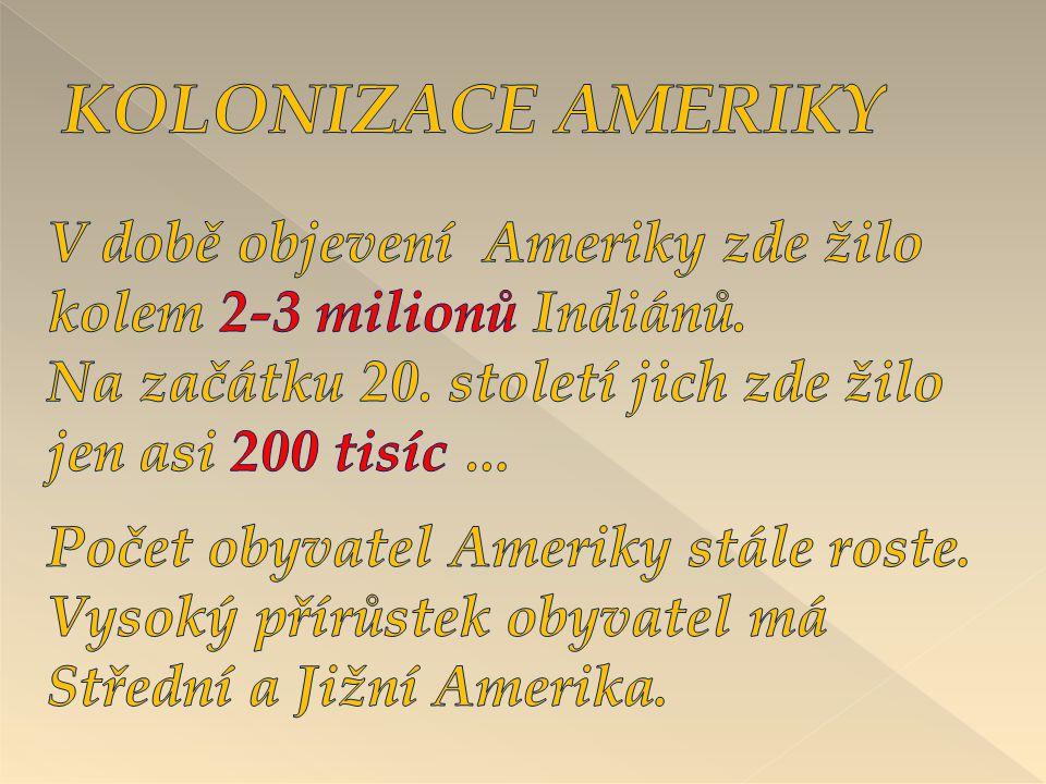 KOLONIZACE AMERIKY