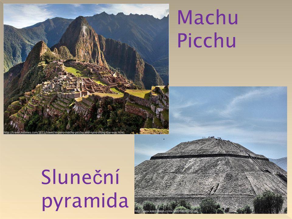 Machu Picchu Sluneční pyramida