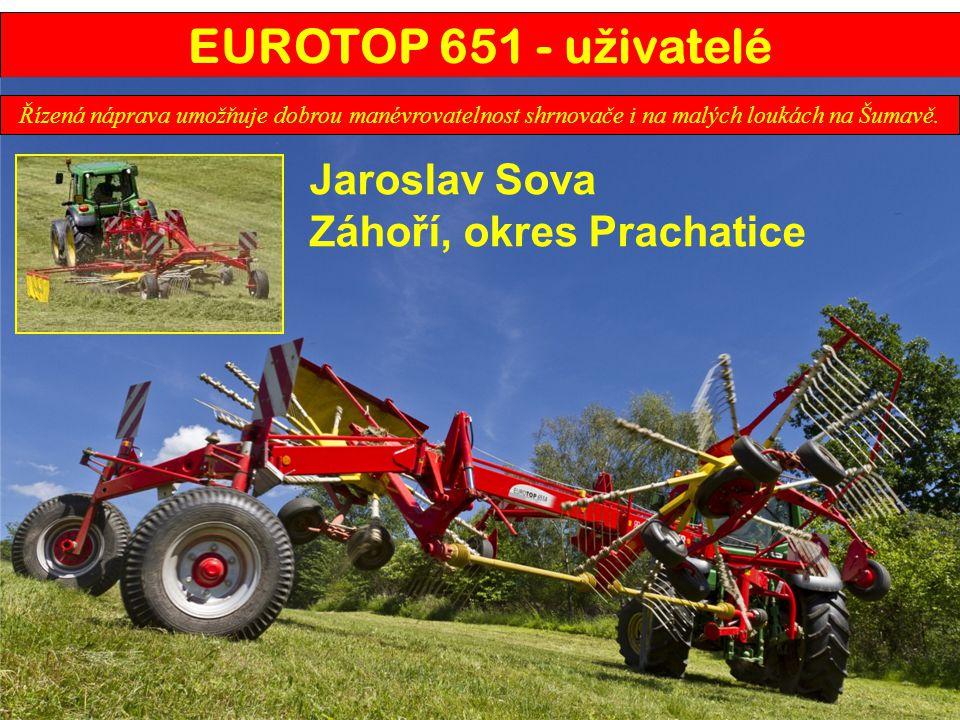 EUROTOP 651 - uživatelé Jaroslav Sova Záhoří, okres Prachatice