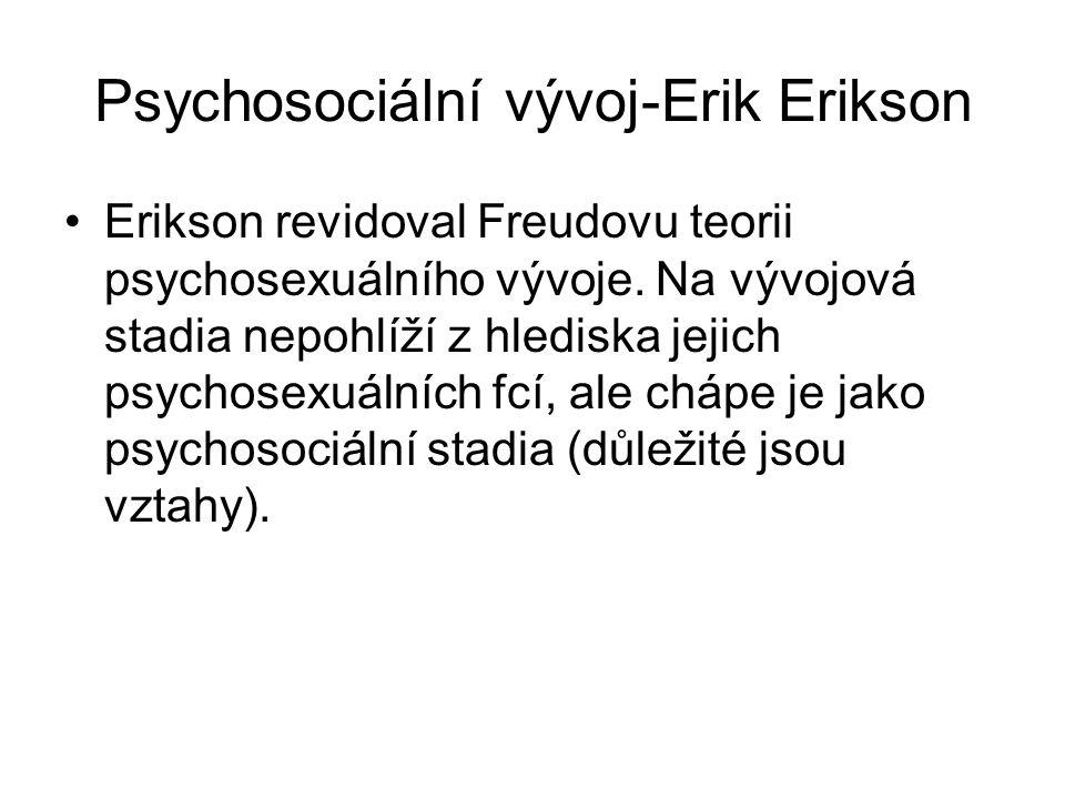Psychosociální vývoj-Erik Erikson