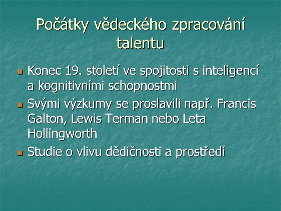 Počátky vědeckého zpracování talentu