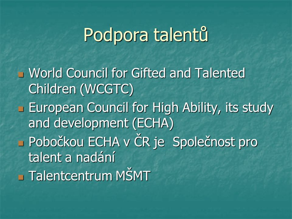 Podpora talentů World Council for Gifted and Talented Children (WCGTC)
