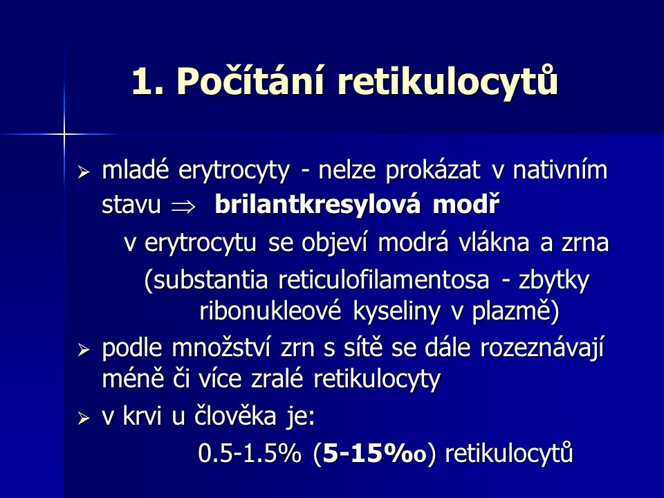 1. Počítání retikulocytů