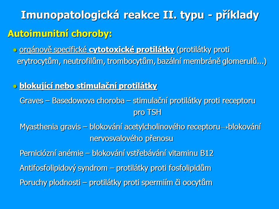 Imunopatologická reakce II. typu - příklady