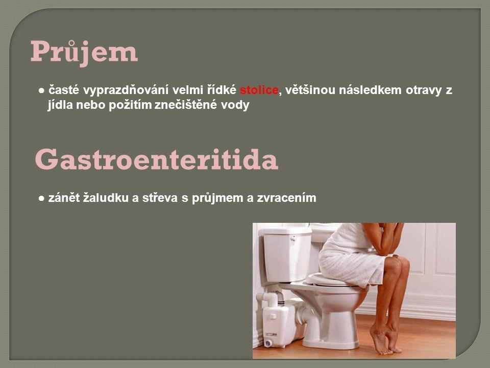 Průjem Gastroenteritida