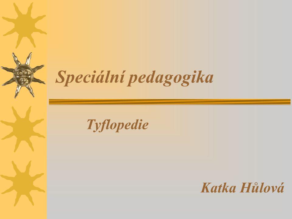 Tyflopedie Katka Hůlová