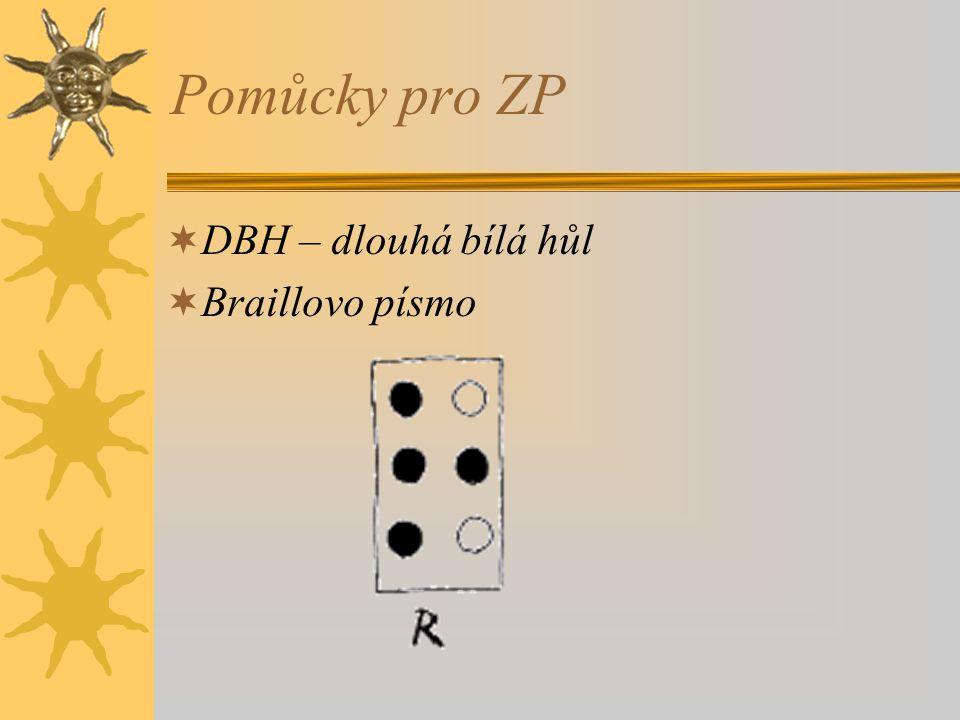 Pomůcky pro ZP DBH – dlouhá bílá hůl Braillovo písmo
