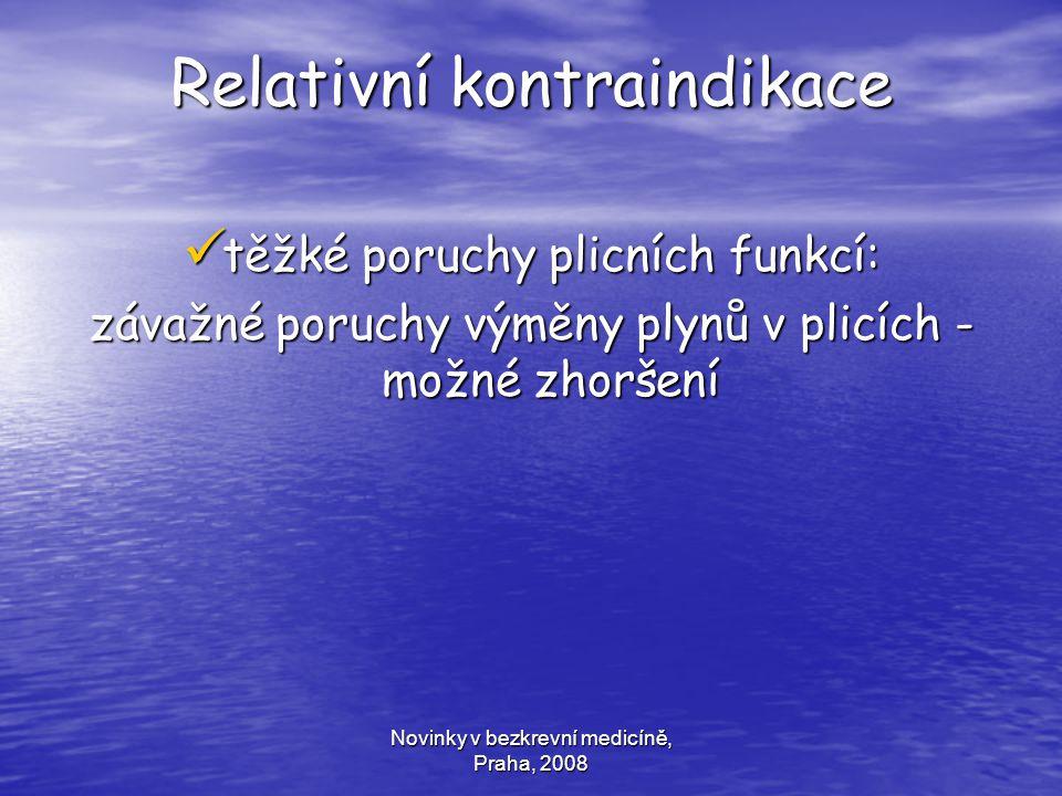 Relativní kontraindikace