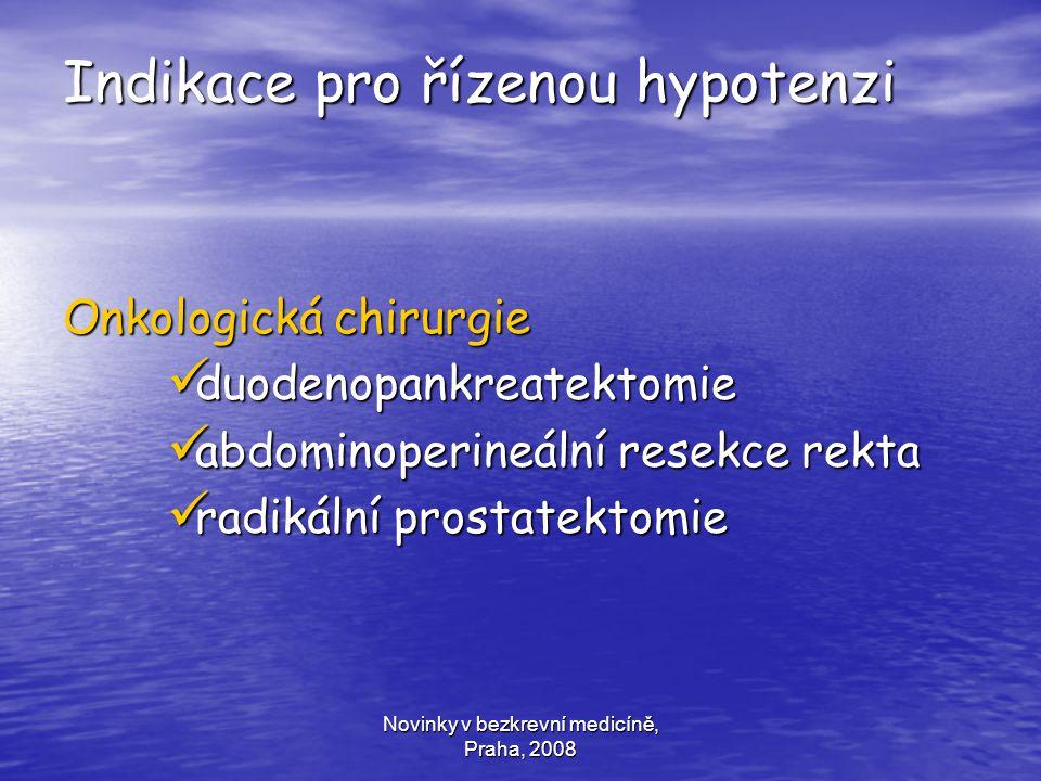 Indikace pro řízenou hypotenzi