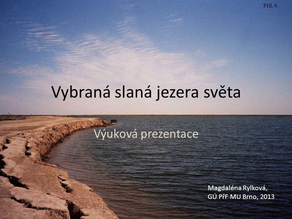 Vybraná slaná jezera světa