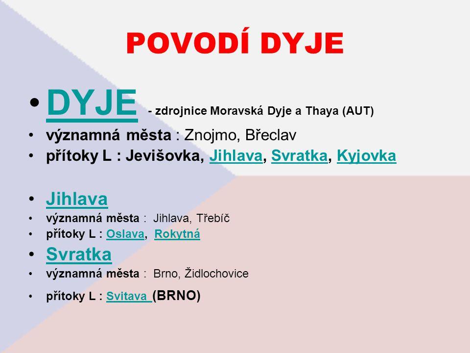 DYJE - zdrojnice Moravská Dyje a Thaya (AUT)
