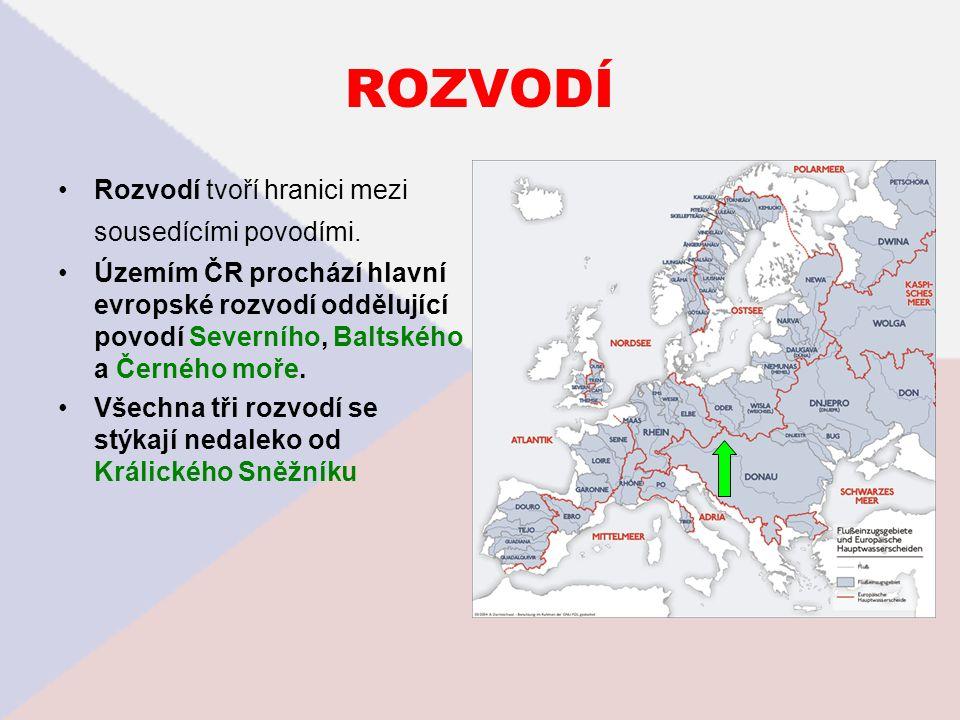 ROZVODÍ Rozvodí tvoří hranici mezi sousedícími povodími.