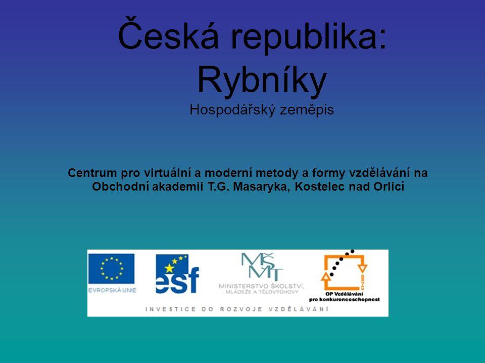 Česká republika: Rybníky Hospodářský zeměpis
