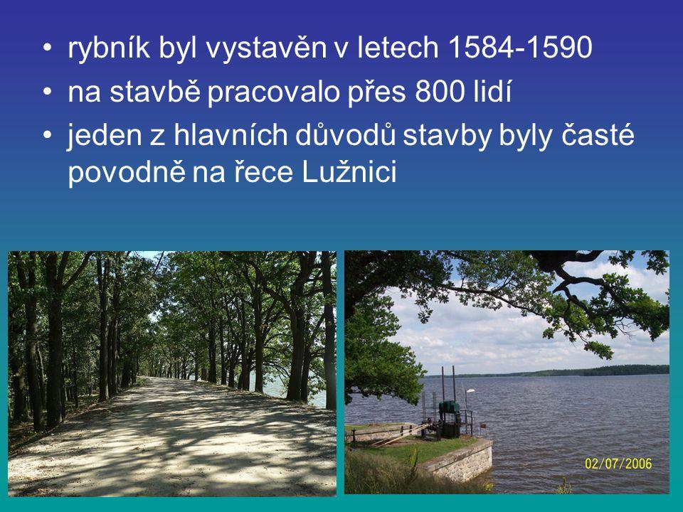 rybník byl vystavěn v letech 1584-1590