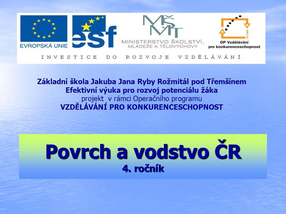 Povrch a vodstvo ČR 4. ročník