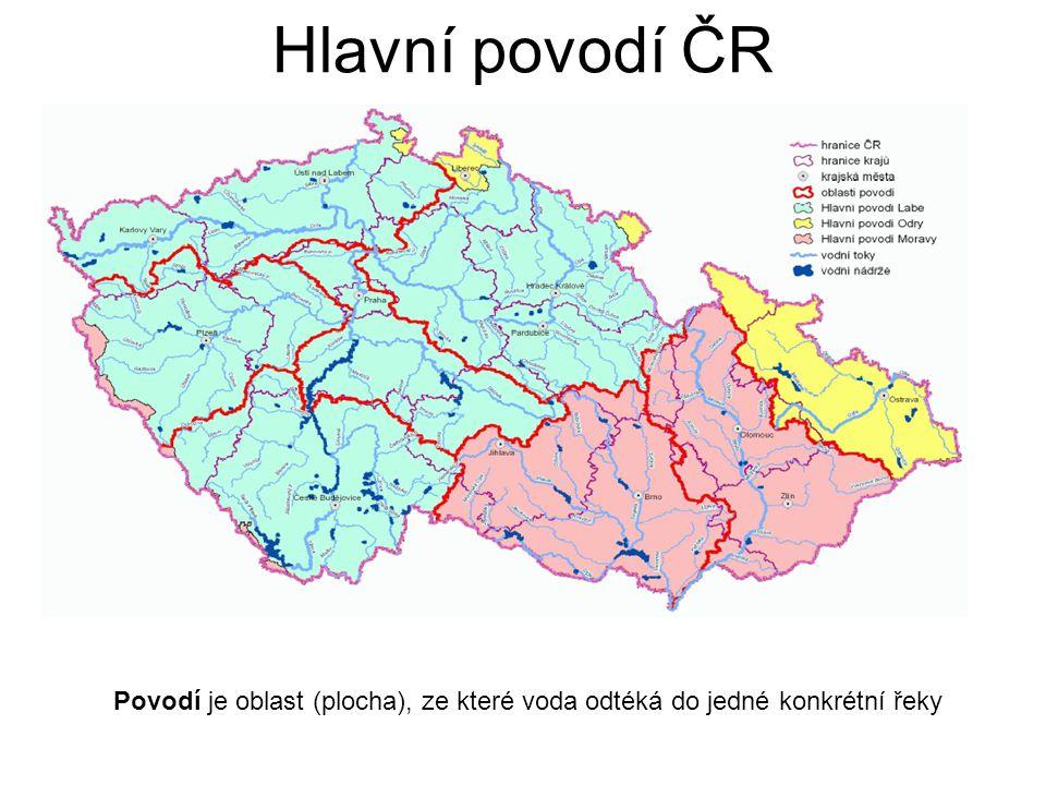 Hlavní povodí ČR Povodí je oblast (plocha), ze které voda odtéká do jedné konkrétní řeky