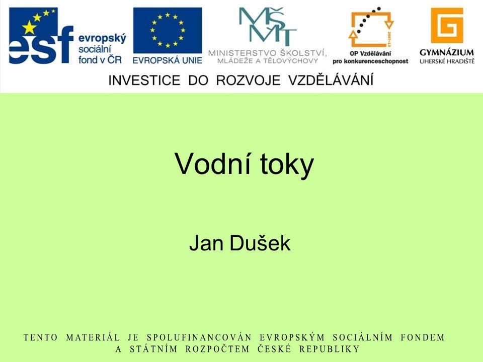 Vodní toky Jan Dušek