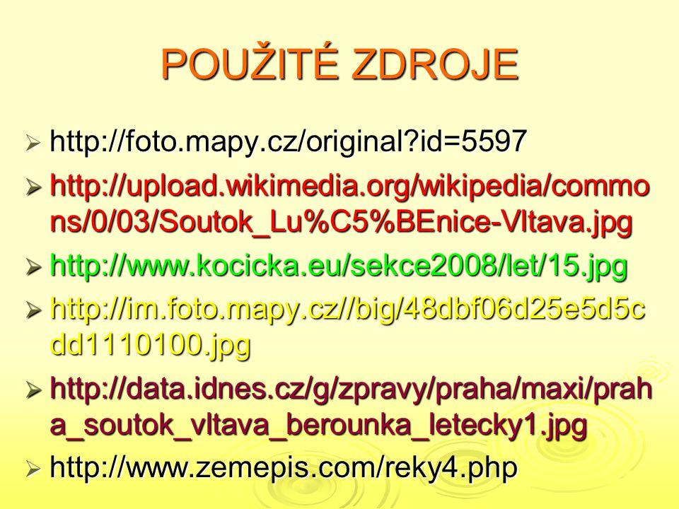 POUŽITÉ ZDROJE http://foto.mapy.cz/original id=5597
