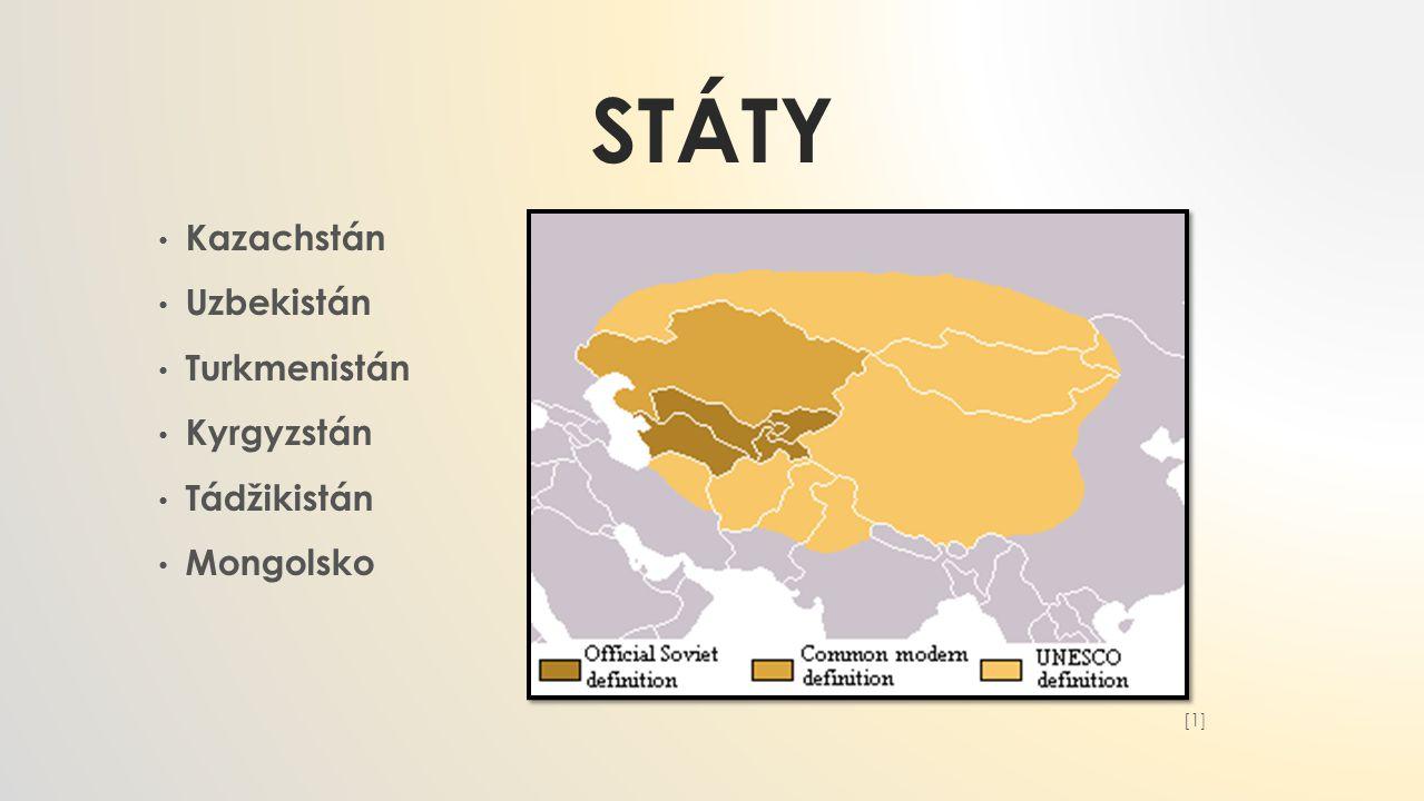 Státy Kazachstán Uzbekistán Turkmenistán Kyrgyzstán Tádžikistán