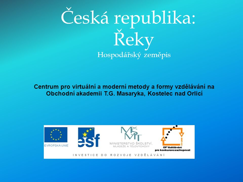 Česká republika: Řeky Hospodářský zeměpis
