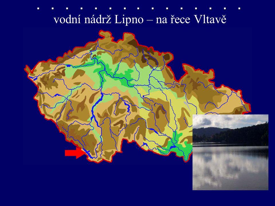 vodní nádrž Lipno – na řece Vltavě