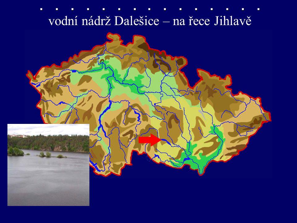 vodní nádrž Dalešice – na řece Jihlavě
