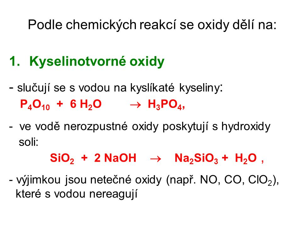 Podle chemických reakcí se oxidy dělí na:
