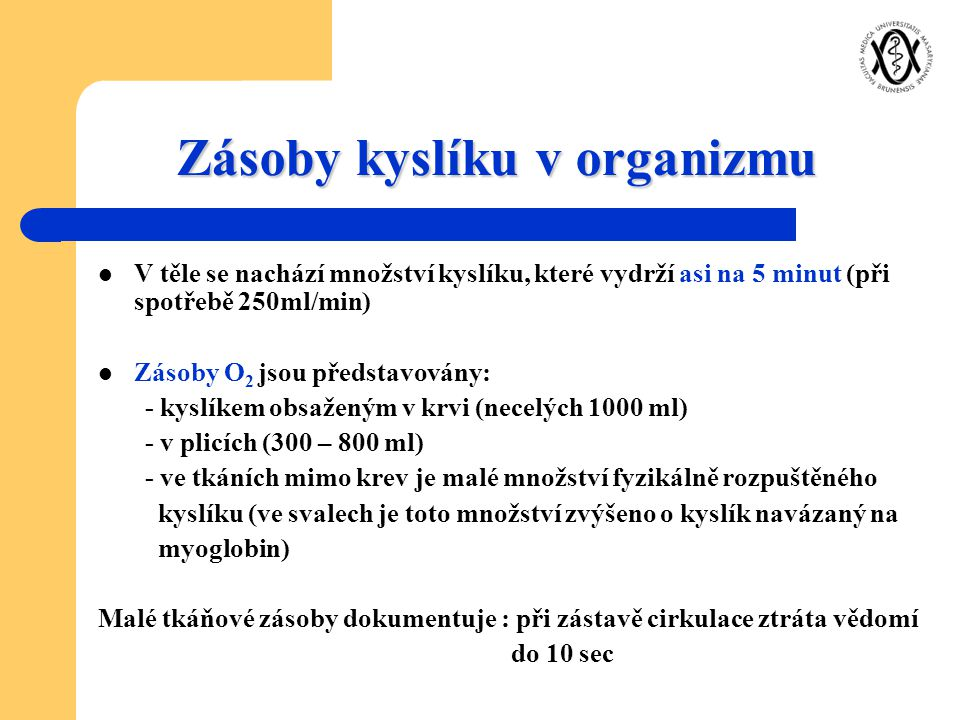 Zásoby kyslíku v organizmu