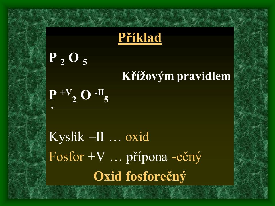Příklad Oxid fosforečný