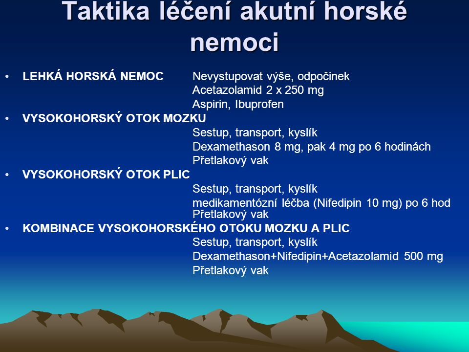 Taktika léčení akutní horské nemoci