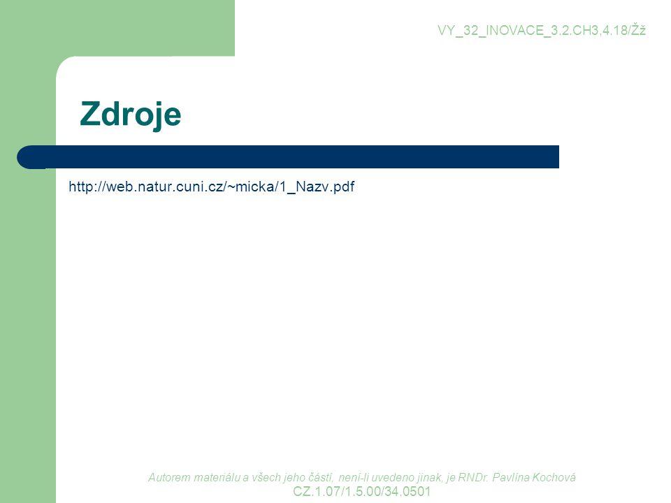 Zdroje http://web.natur.cuni.cz/~micka/1_Nazv.pdf