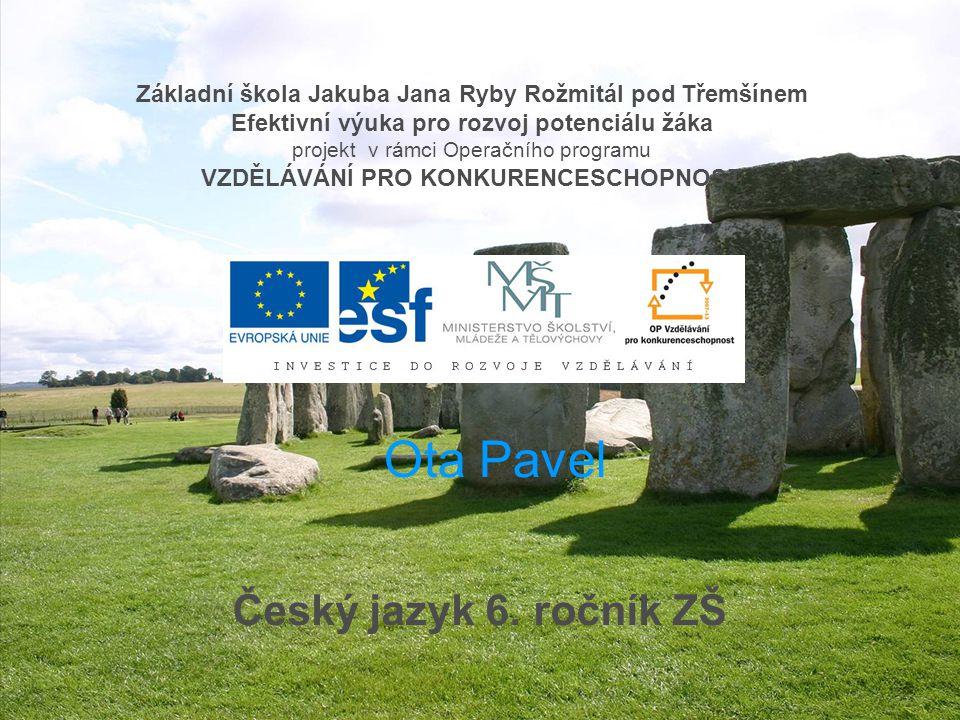 Ota Pavel Český jazyk 6. ročník ZŠ