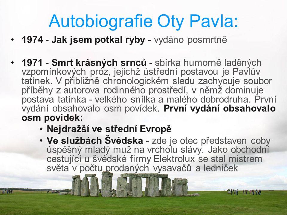 Autobiografie Oty Pavla: