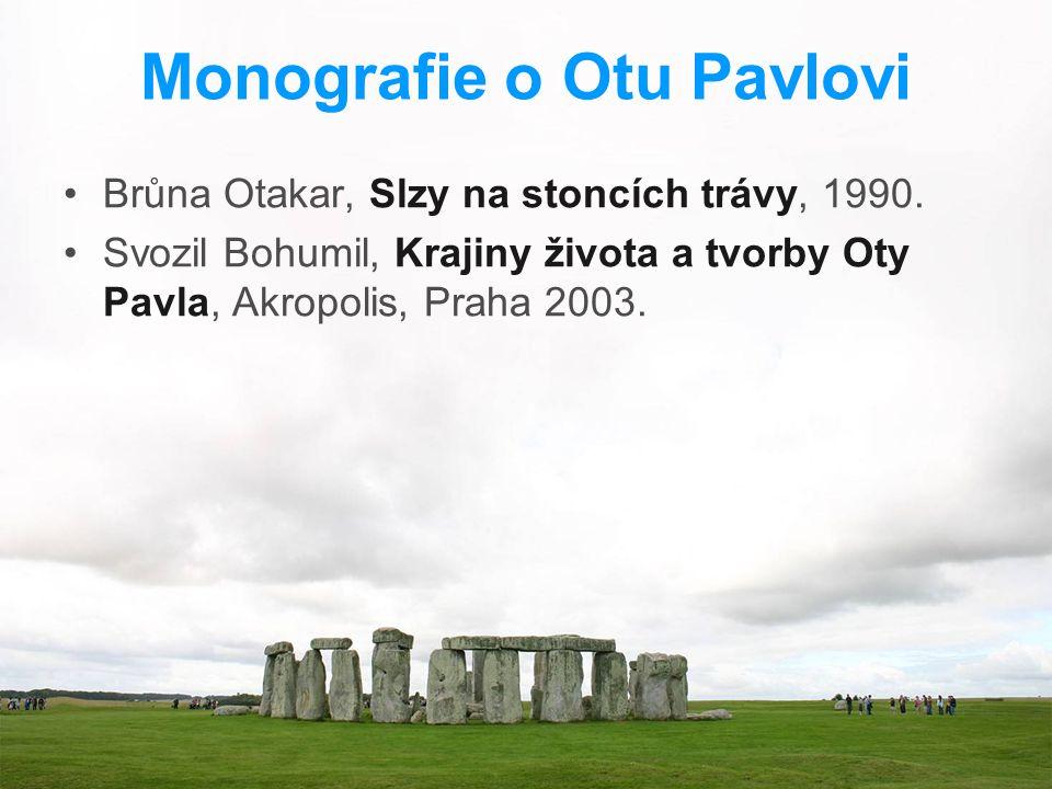 Monografie o Otu Pavlovi