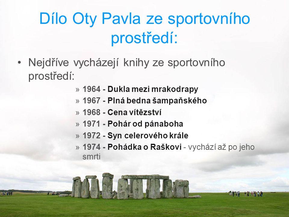 Dílo Oty Pavla ze sportovního prostředí: