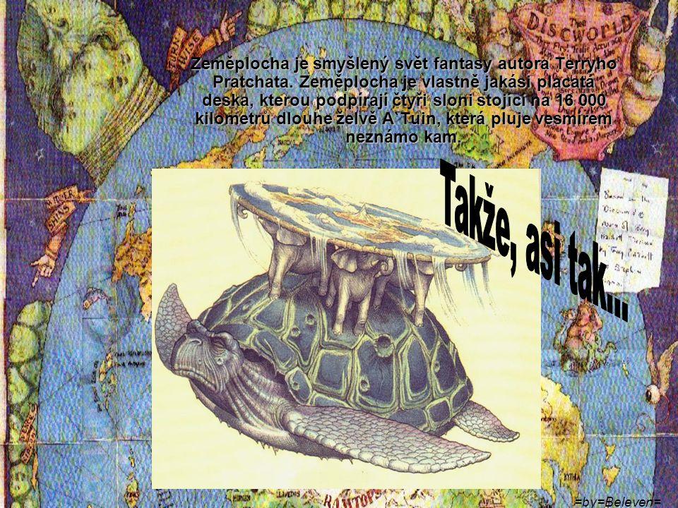 Zeměplocha je smyšlený svět fantasy autora Terryho Pratchata