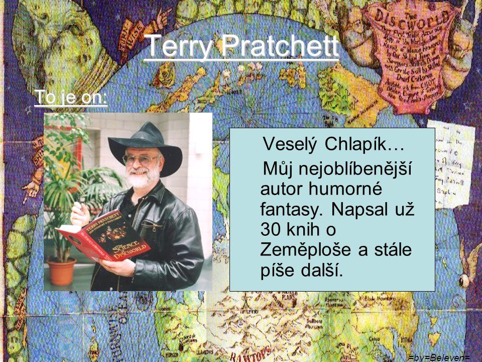 Terry Pratchett To je on: Veselý Chlapík…